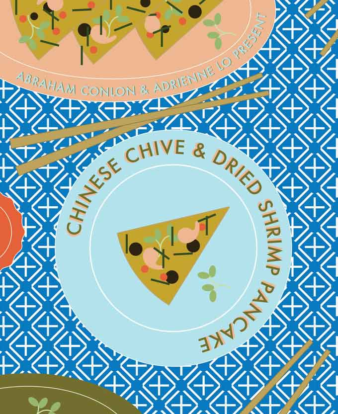 Chinese Chive and Shrimp Pancake, Abe Conlon and Adrienne Lo. Illustrated by Anna O'Connell.