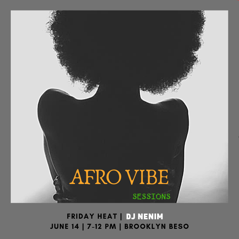 BROOKLYN BESO AFRO VIBE SESSIONS  JuNE 14 _ 7-12 PM .png