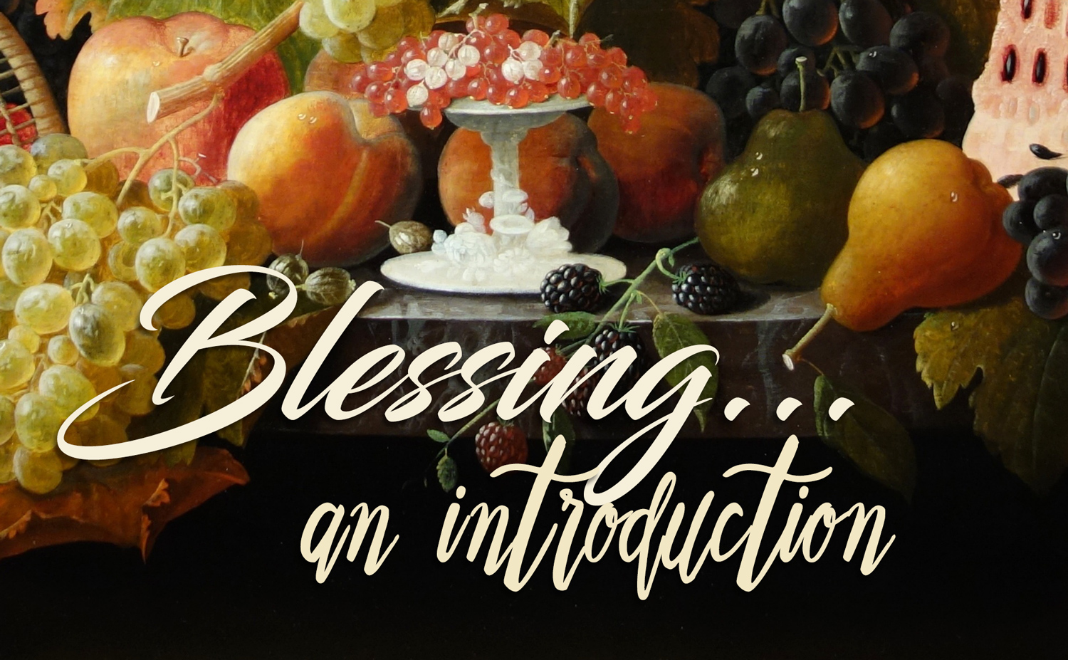 BlessingIntroduction.jpg