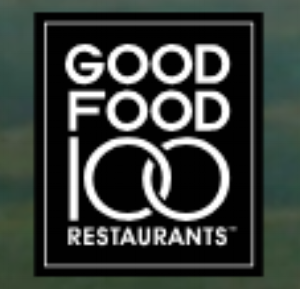 Celebrating Chefs and Restaurants using their purchasing power to honor & support every link of the food chain    Good Food 100 Restaurants - October, 2018