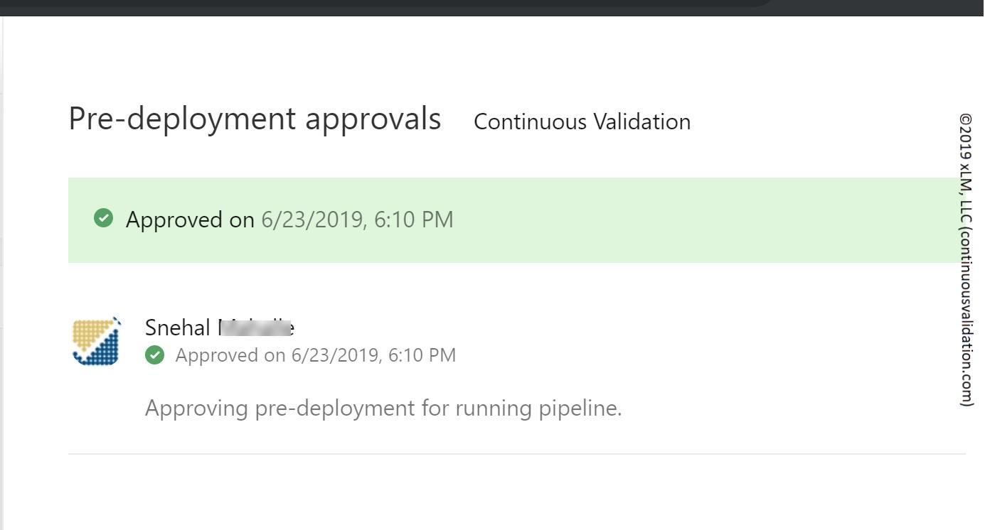 Figure 6: TestOps Pipeline Pre-deployment Approval