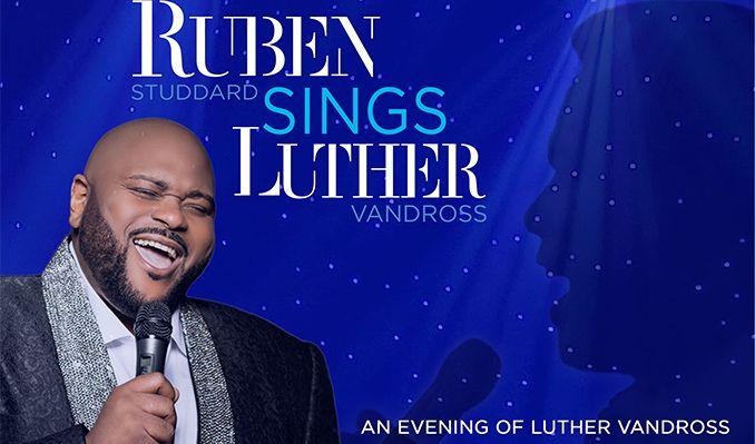 ruben-studdard-sings-luther-vandross-tickets_03-31-19_17_5c4223398f649.jpg
