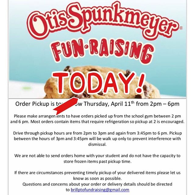 Today is the day! Please come to the Brill gym 2-6 PM to pick up your orders!! If you can't make it please email brillptofundraising@Gmail.com immediately! #brillpto #otisspunkmeyer #brillbroncos #ptofundraiser