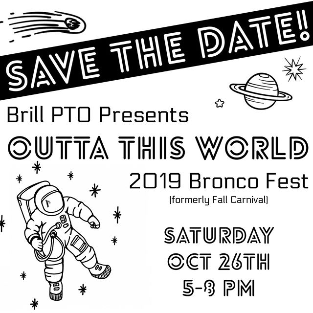 Save the date! We already have 2019 Bronco Fest (formerly Fall Carnival) on the books, and it's going to be 🌎OUTTA THIS WORLD🌍 💫☄️👩‍🚀🤖👽🚀🛸2019 is going to be bigger, better, and raise more money for Brill then ever, so mark your calendars - you for sure won't want to miss out! #brillpto #brillbroncos #brillelementary #momentsinklein #kleintx #ptotoday #promise2purpose #kleinisd #supportlocalschools #ptofundraiser