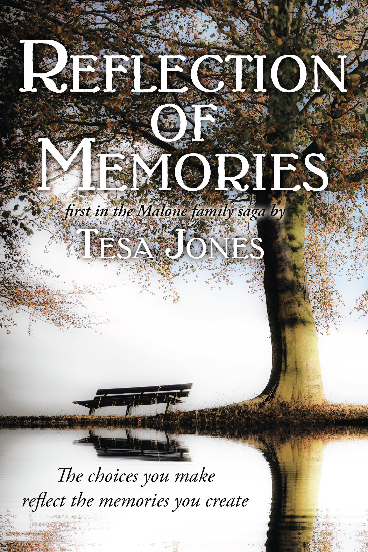 Reflection of Memories by Tesa Jones.jpg