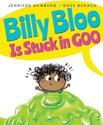 Billy-Bloo-is-Stuck-in-Goo-330x400.jpg