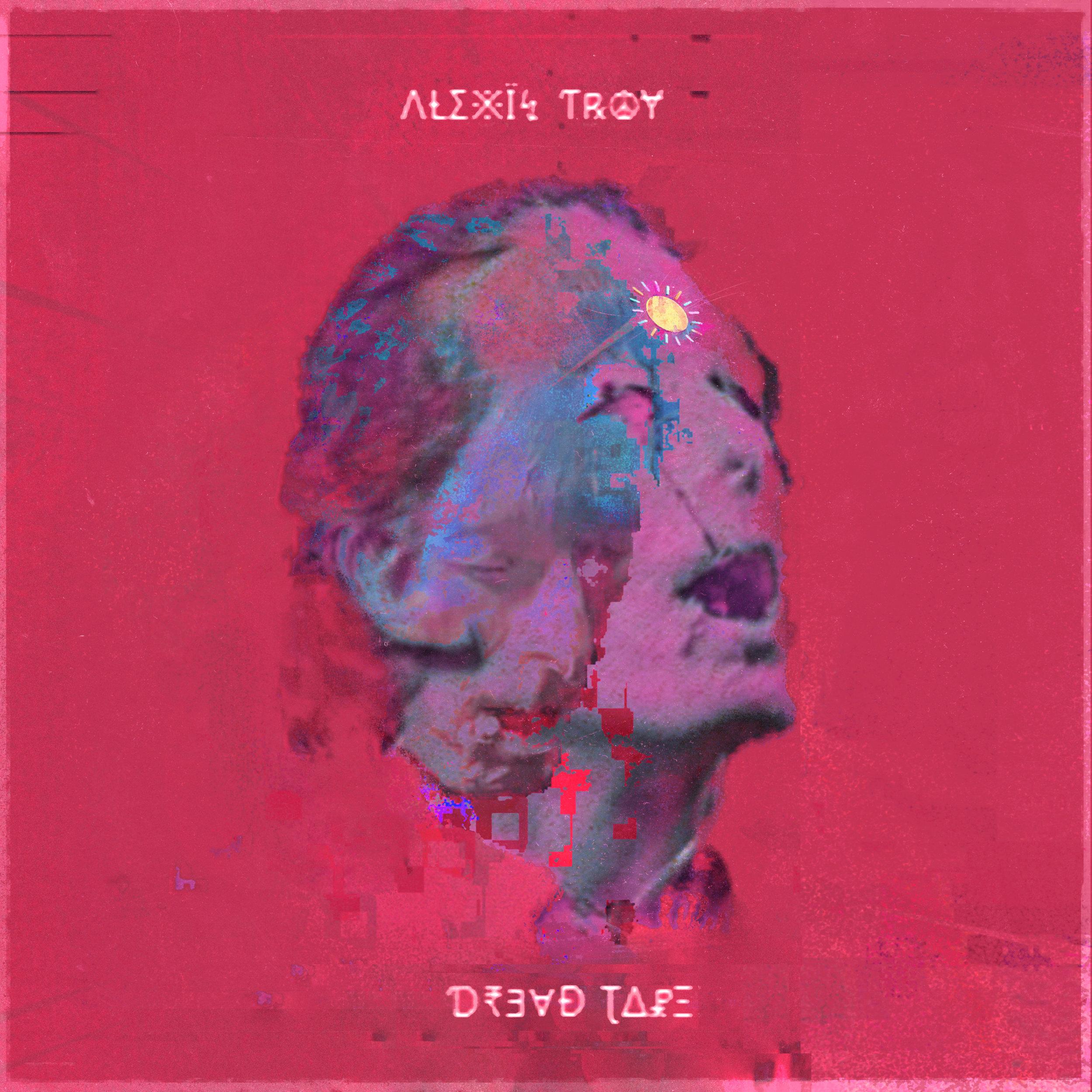 Alexis Troy – Dreadtape