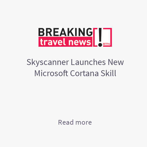 Skyscanner Launches New Microsoft Cortana Skill - Breaking Travel News