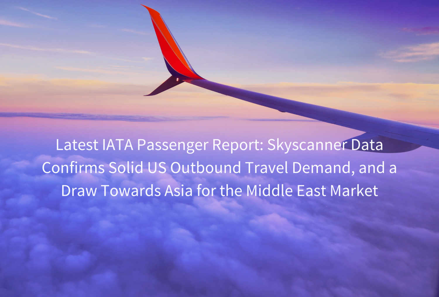 Latest IATA Passenger Report