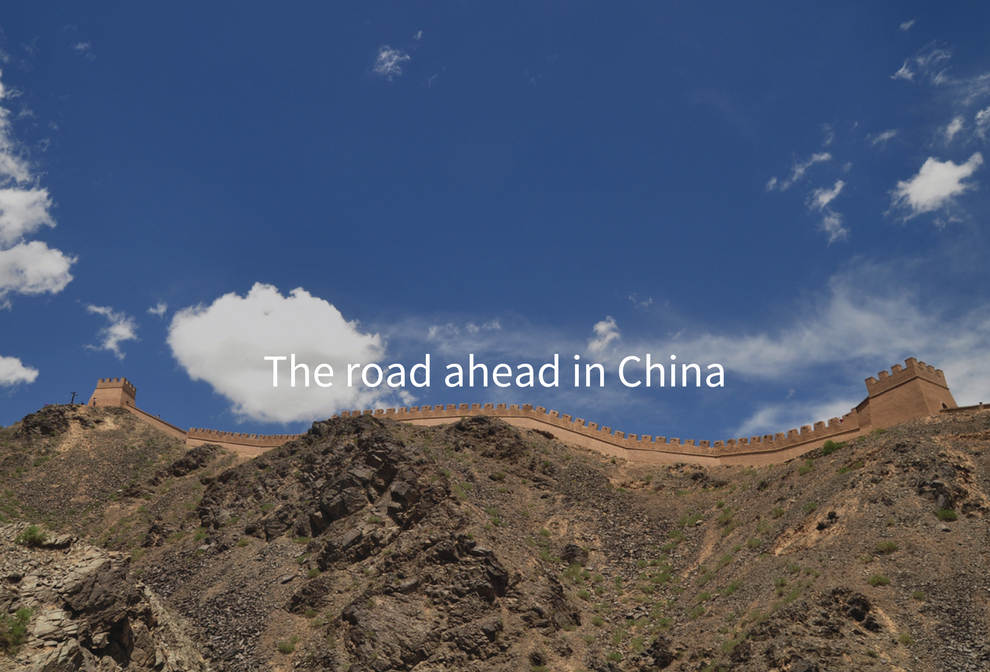 The road ahead in China