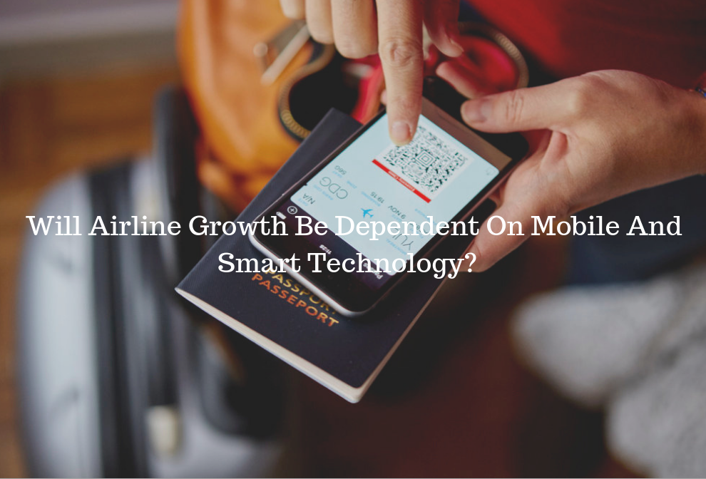 Will Airline Growth Be Dependent On Mobile And Smart Technology_ (3).png