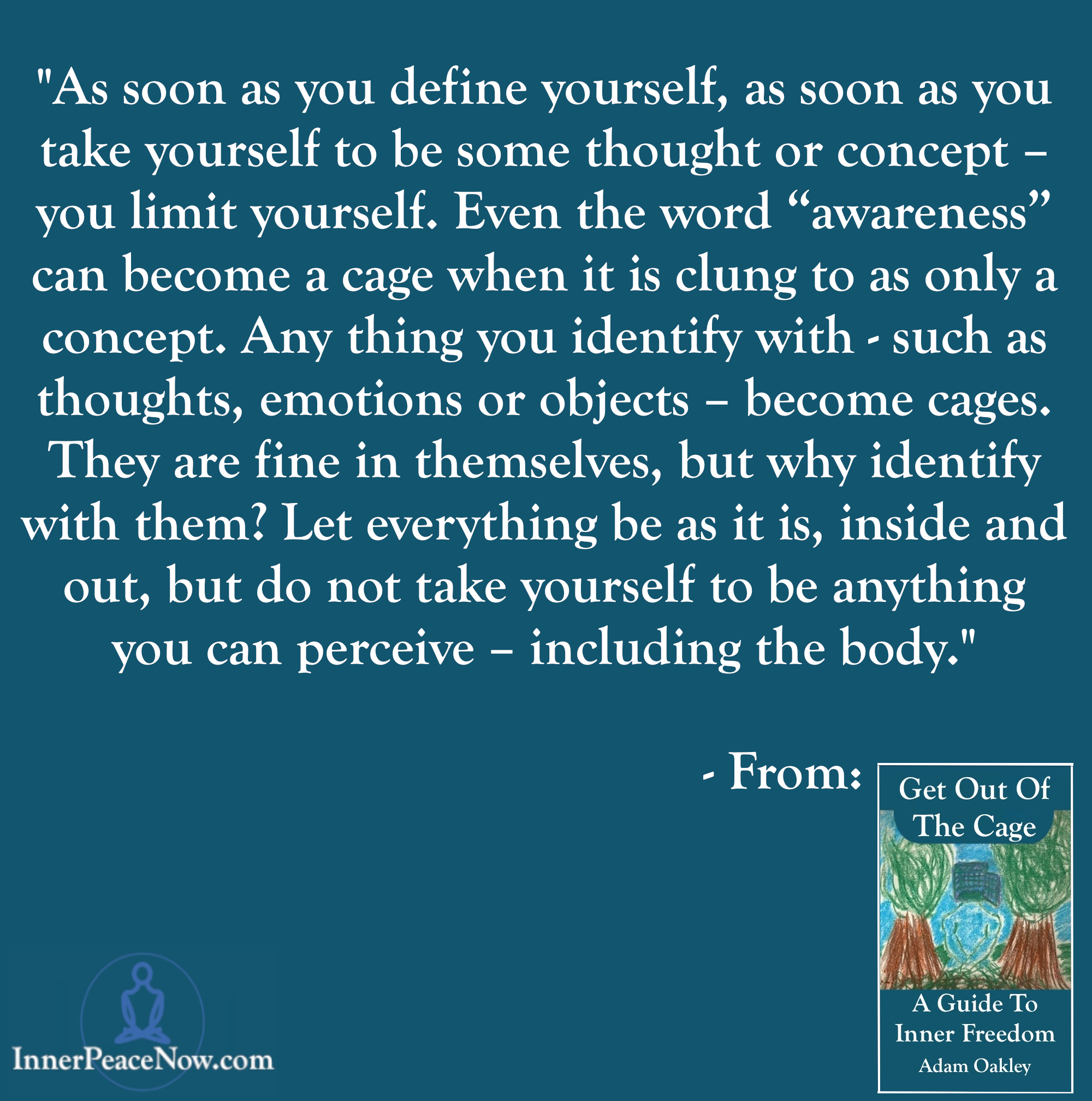 Defining Yourself - Get Out Of The Cage Quote