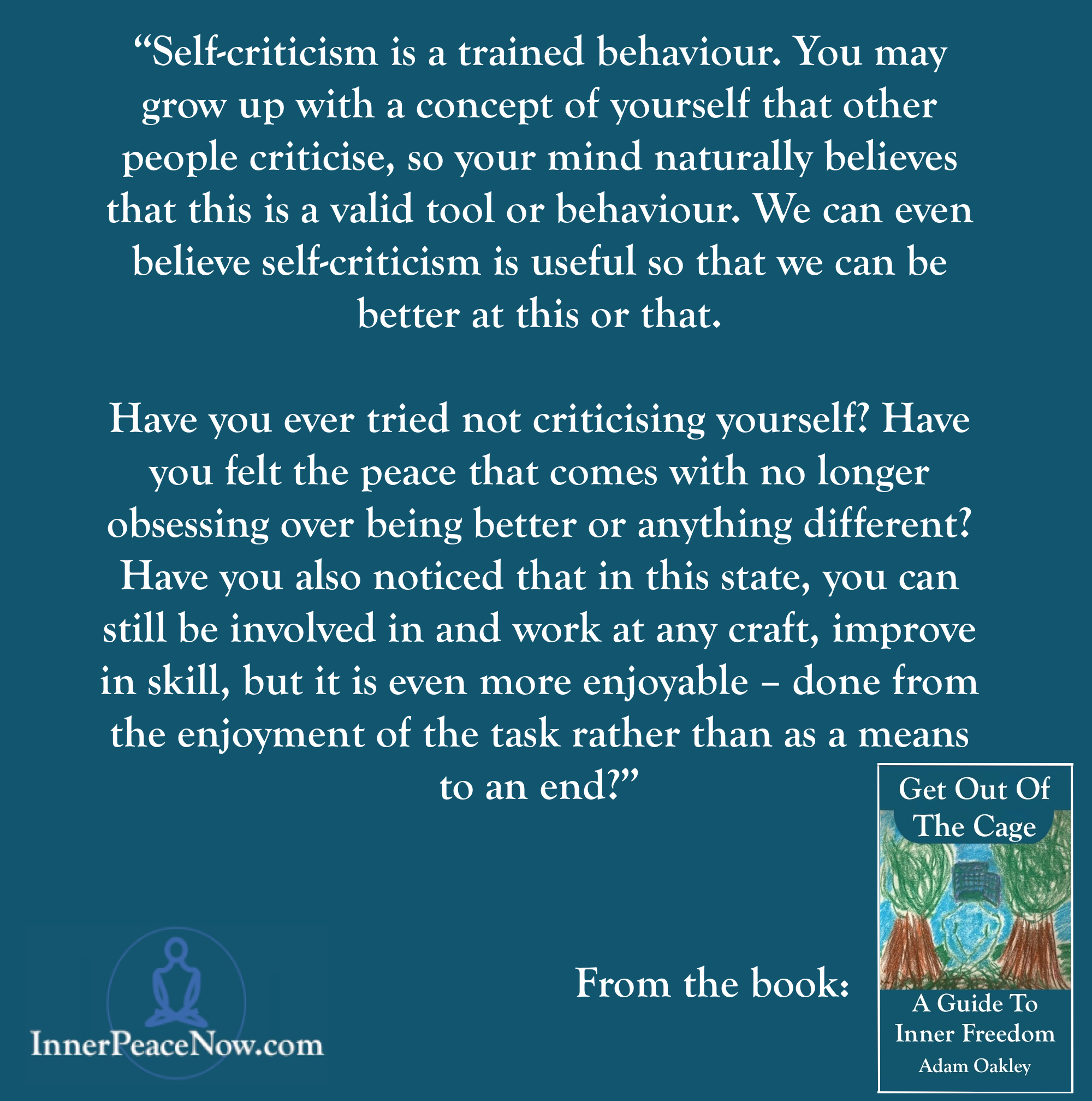 Self-Criticism - Get Out Of The Cage Quote