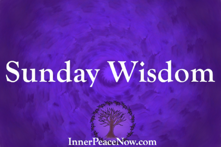 Weekly wisdom from Inner Peace Now, and a free inner peace ebook, right now...
