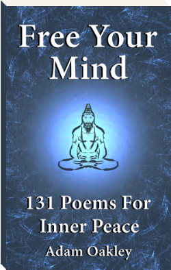 Inner Peace Poetry is a book full of over 100 inspirational poems to deepen your inner peace and accelerate your spiritual enlightenment.  From the founder of InnerPeaceNow.com - the free resource for inner peace.