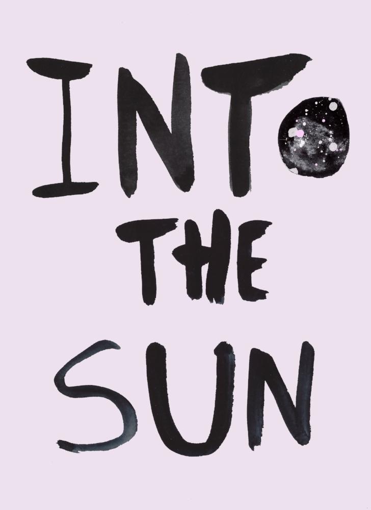 Into the sun | Brush lettering illustration