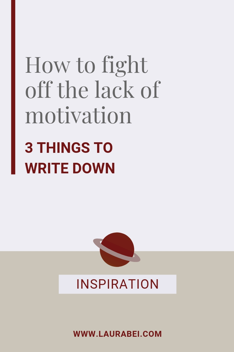 How to fight with lack of motivation - by Laura Bei.jpg