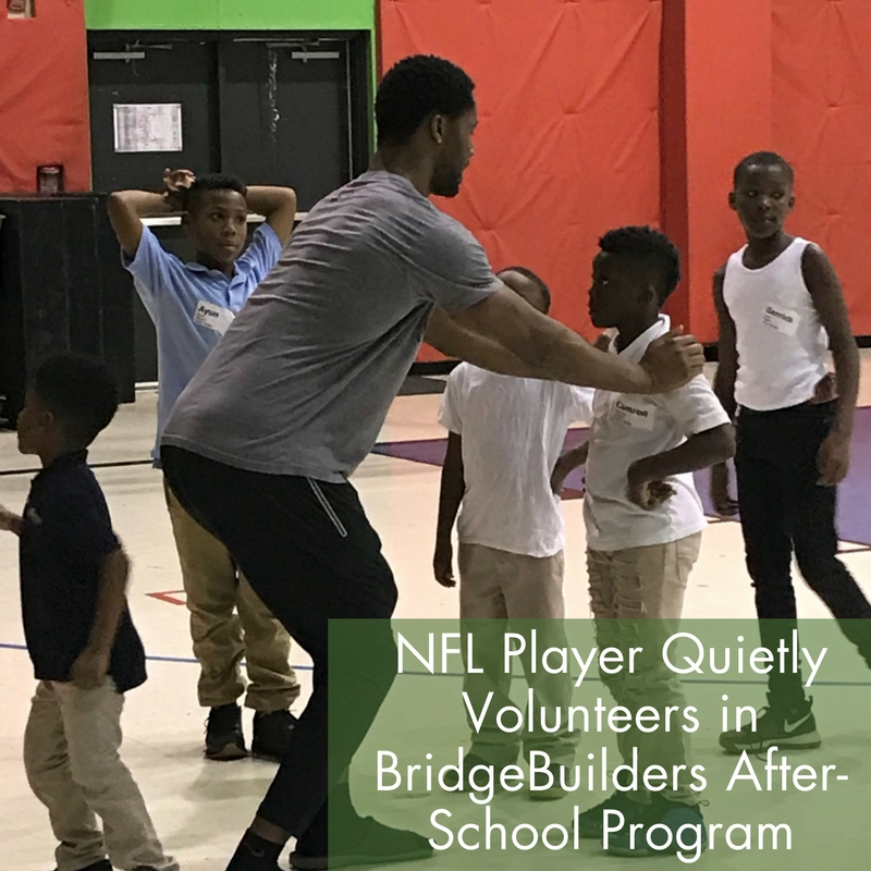 NFL Player Quietly Volunteers in BridgeBuilders After-School Program.jpg