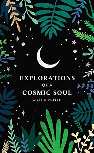 explorations of a cosmic soul.jpg