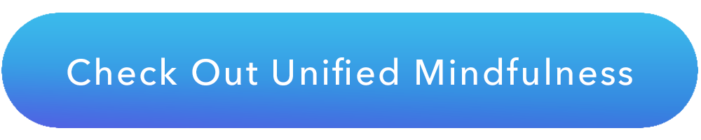 Check out unified mindfulness.png