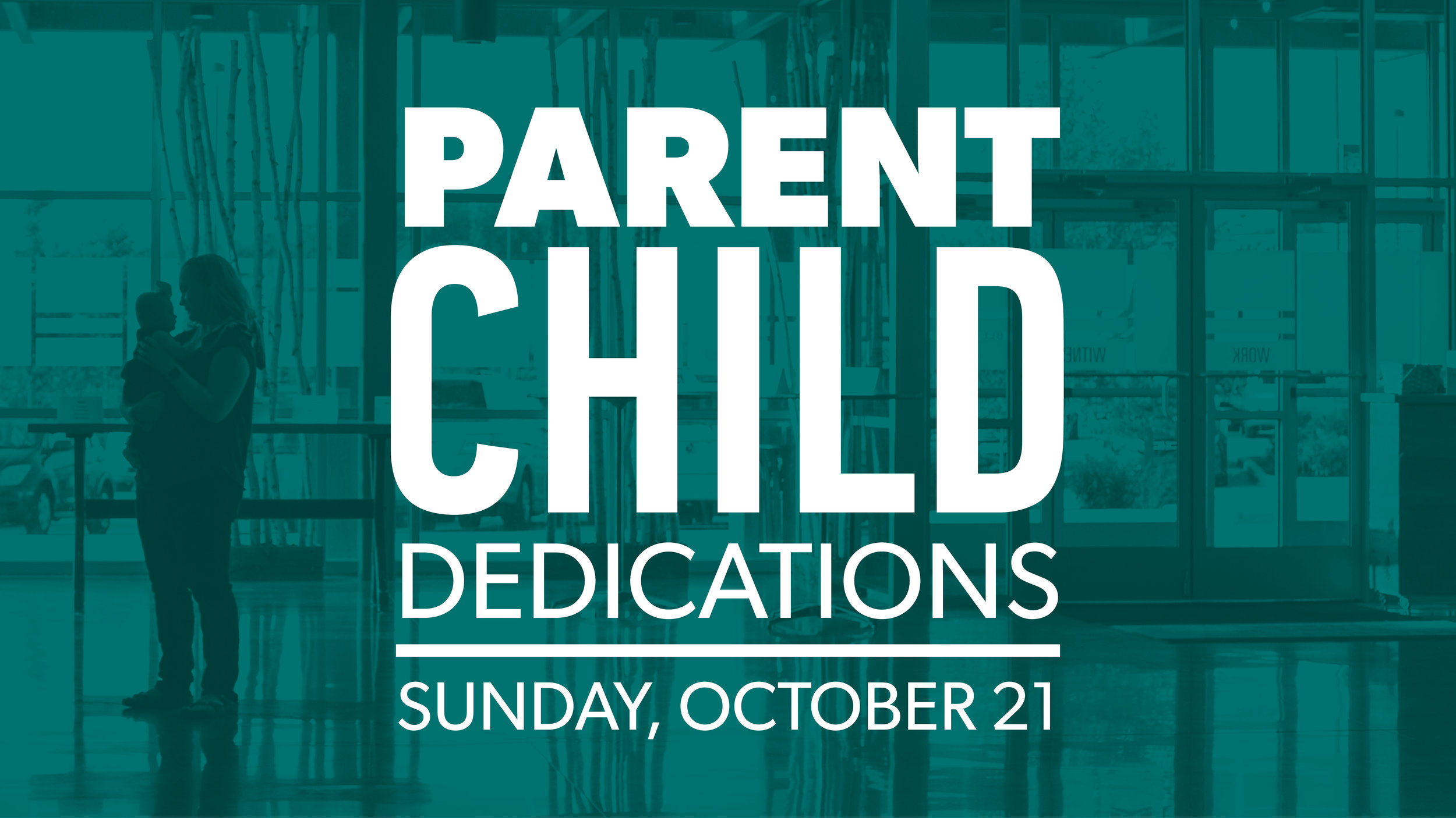 Parent Child Dedications - TEAL.jpg