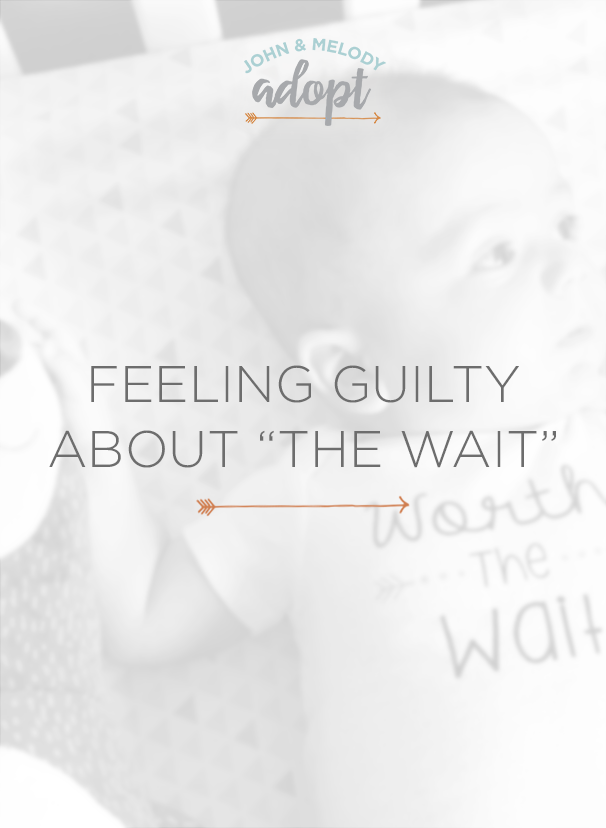 "Feeling guilty about ""the wait"""