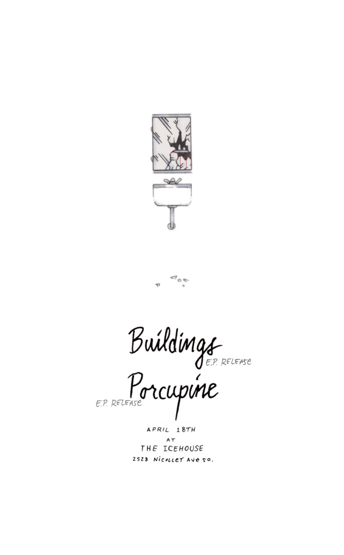 Buildings/Porcupine Record Release show