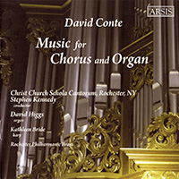 Music for Chorus and Organ  Christ Church Schola Cantorum Stephen Kennedy, Conductor Arsis Recordings, 2008