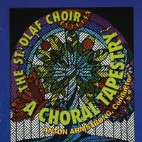 Cantate Domino  St. Olaf Choir A Choral Tapestry Anton Armstrong, conductor St. Olaf Recordings, 1997