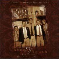 Carmina Juventutis  - TTBB Chorus University of Michigan Men's Glee Club Songs of Youth, Jerry Blackstone, conductor