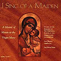 Ave Maria  American Repertory Singers I Sing of a Maiden - A Mosaic of Motets to the Virgin Mary Leo Nestor, conductor