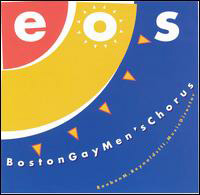 Eos  Choral Symphony Boston Gay Men's Chorus Reuben Reynolds, conductor 2000