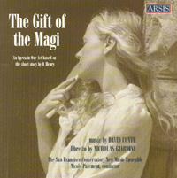 The Gift of the Magi  SF Conservatory New Music Ensemble Nicole Paiement, conductor Arsis Recordings, 2001