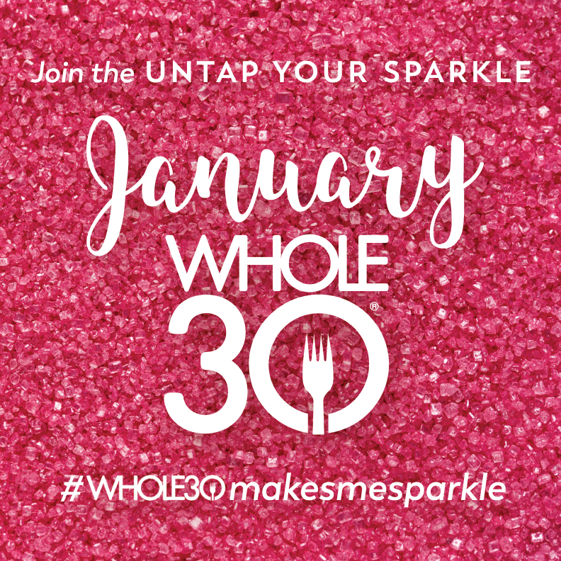 Whole30 Makes Me Sparkle - pink
