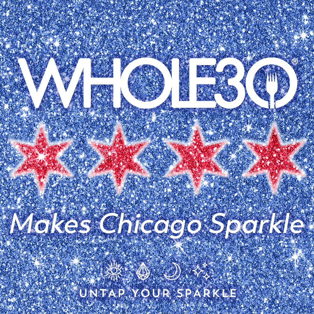 Whole30-Makes-Chicago-Sparkle-2.jpg