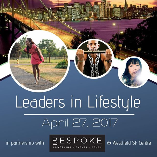 #FactionSF presents #LeadersinLifestyle2017