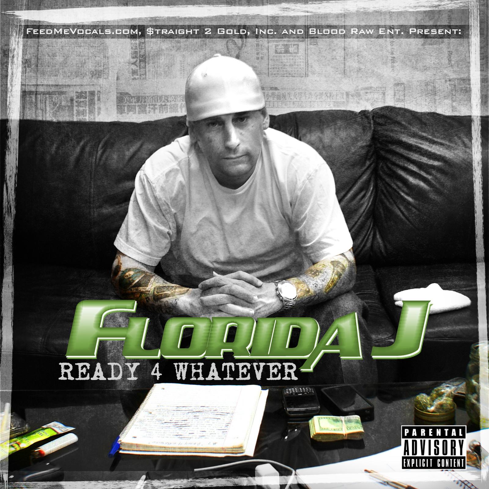 FLORIDA J - READY 4 WHATEVER (front artwork).jpg