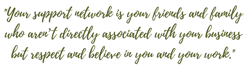 """Done by 5. DB5. Small business blog. Blog quote: """"Your support network is your friends and family who aren't directly associated with you small business but respect and believe in you and your work."""" Small business advice. Small business tips."""