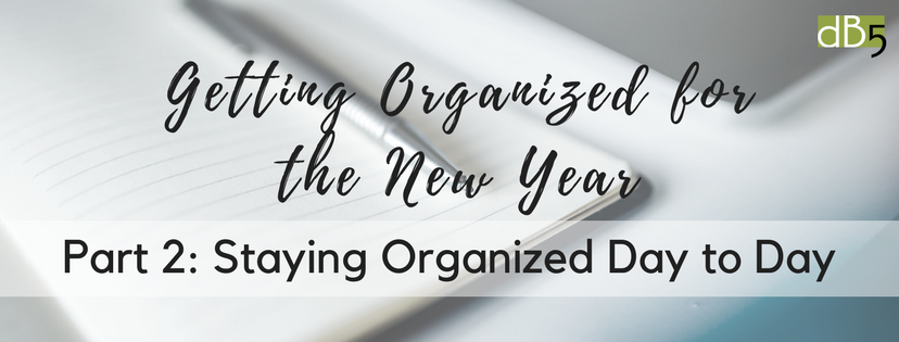 Done By 5. DB5. Virtual Assistants San Francisco Bay Area. Small Business Blog: Getting Organized for the New Year.