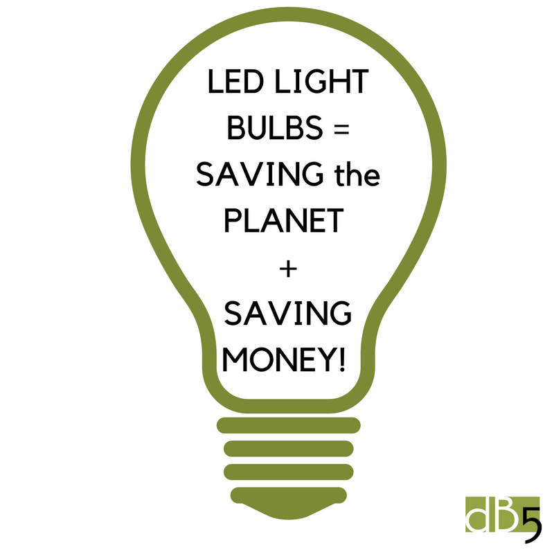Done By 5 Blog graphic. LED Light Bulbs=Saving the Planet + Saving Money. Virtual Assistants for Small Business, San Francisco Bay Area