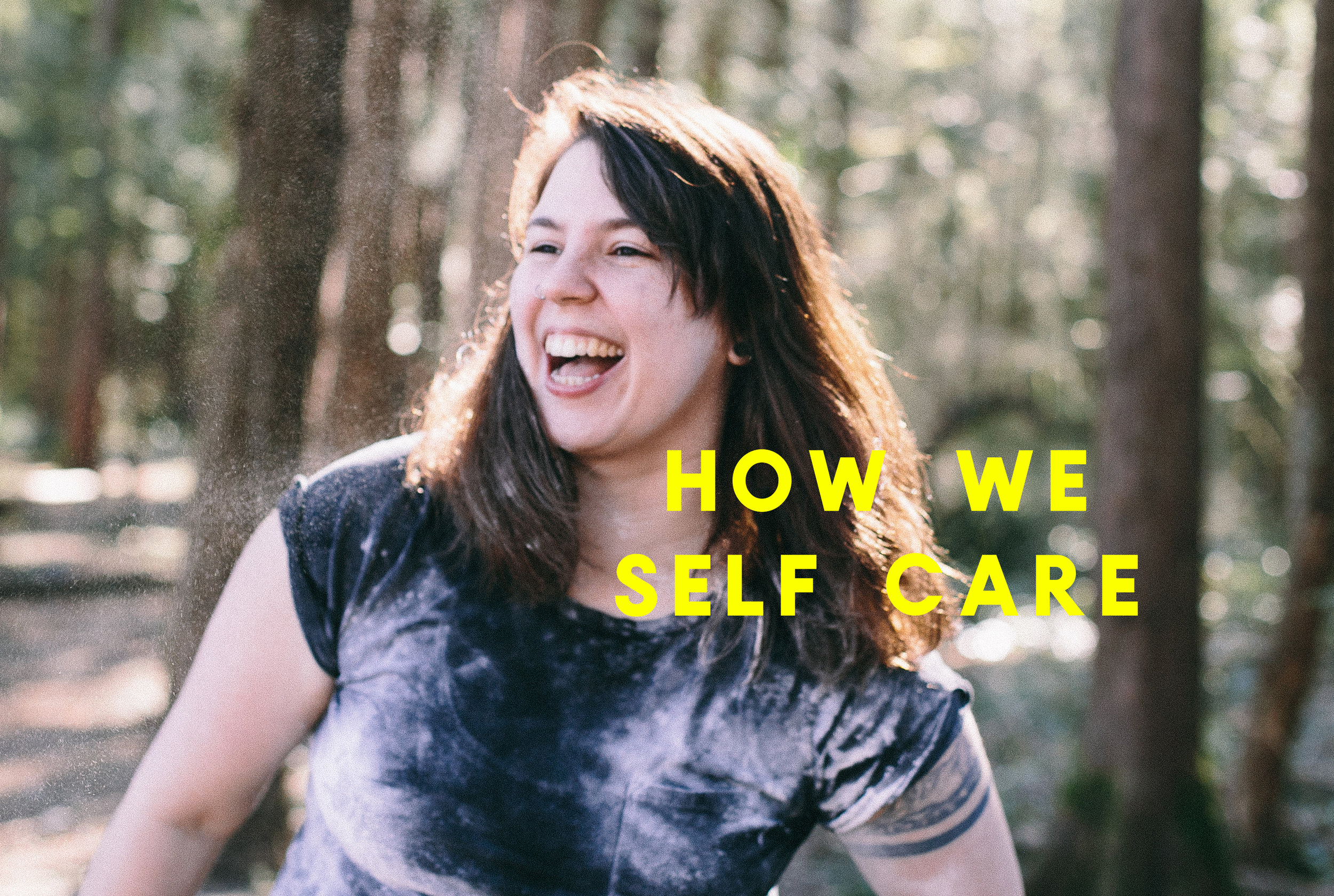 How We Self Care: A Series of Photo Essays Exploring Individual Rituals of Self Care from a Female-Identifying Perspective