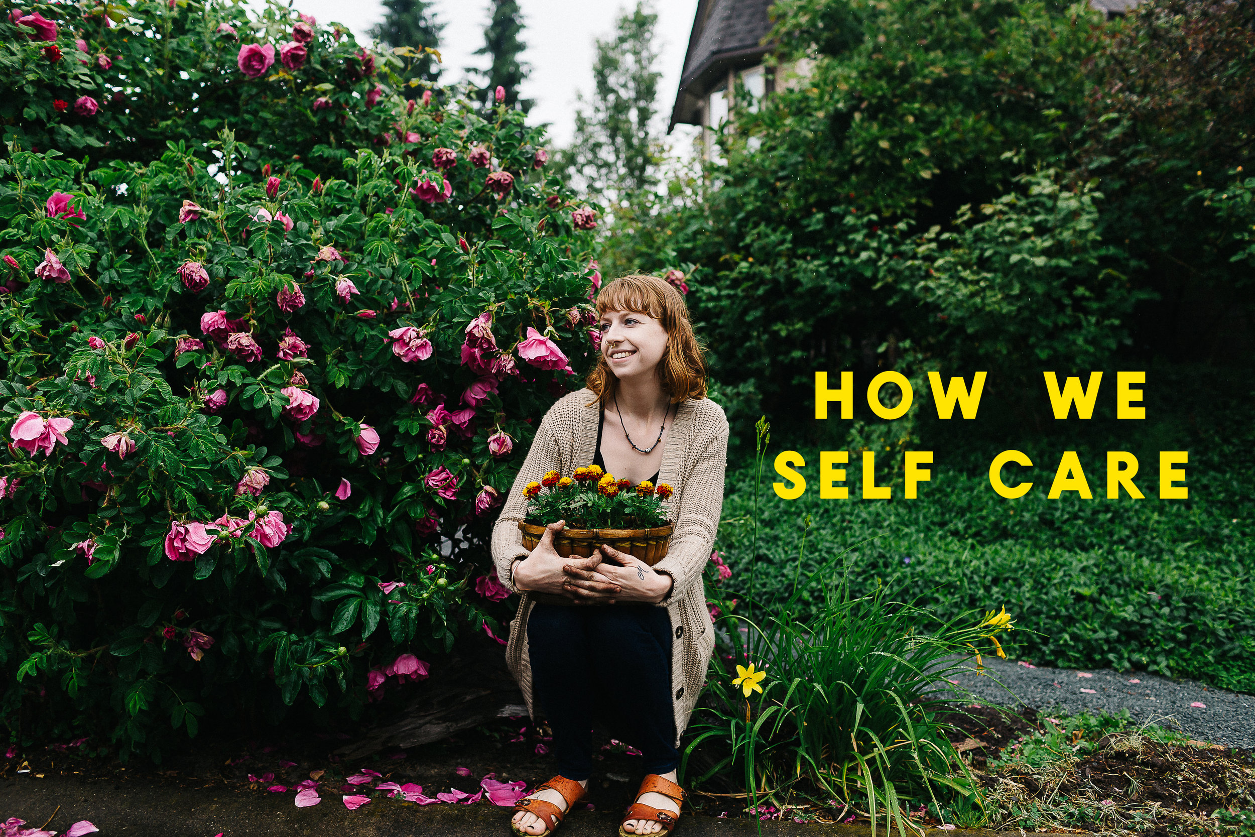 How We Self Care: A Series of Photo Essays Exploring Individual Rituals of Self Care from a Female-Identifying Perspective by Sarah Sovereign