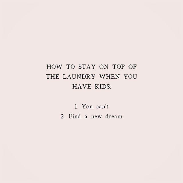 I'm letting the dream go..... #mountainoflaundry #neverending #sotrue #timetofindanewdream