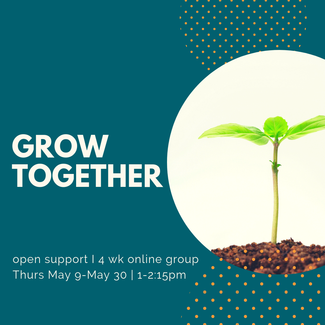 grow together open support group