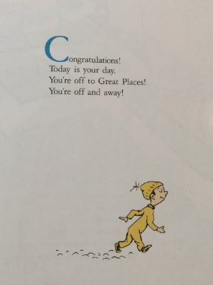 Excerpt from  Oh, the Places You'll Go!   by Dr. Seuss