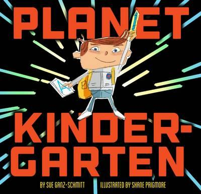 from the Summary: This clever picture book will prepare young explorers to boldly go where they have never gone before: Planet Kindergarten. Hilarious and confidence-boosting, this exciting story will have new kindergarteners ready for liftoff!