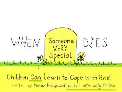 When Someone Very Special Dies.jpg