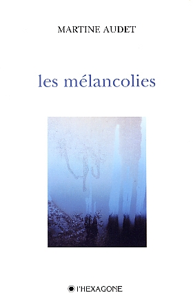 Copy of Les mélancolies
