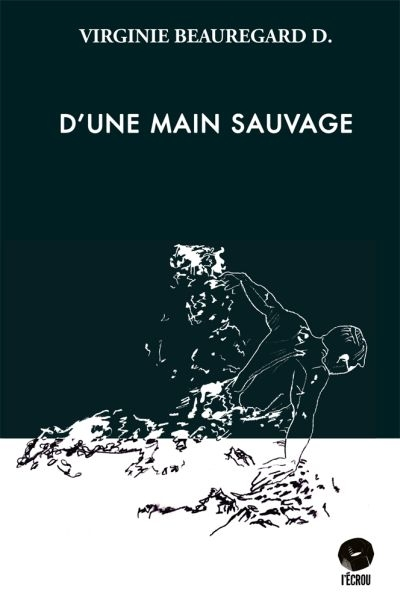D'une main sauvage