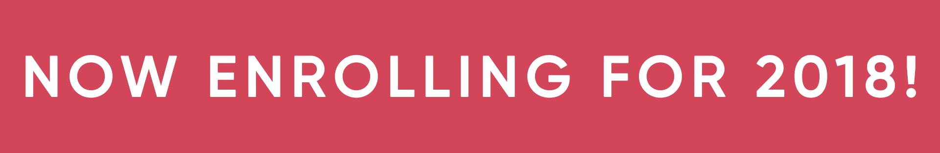 Now Enrolling 2018 Website Banner.png